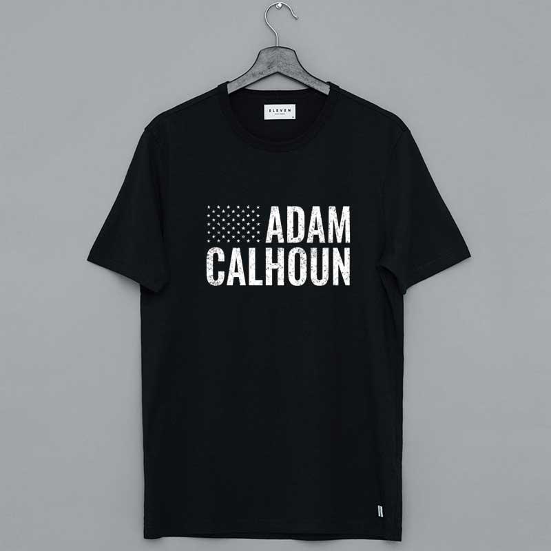 Adam Calhoun Merch T Shirt