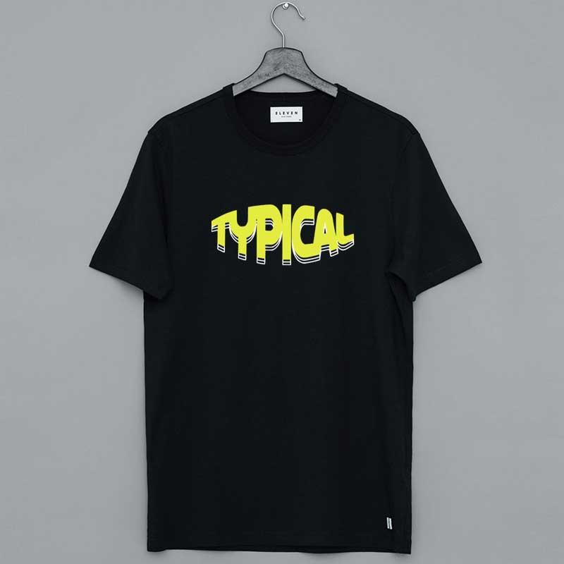 Typical Gamer Merch Typical Worldwide Mineral Shirt