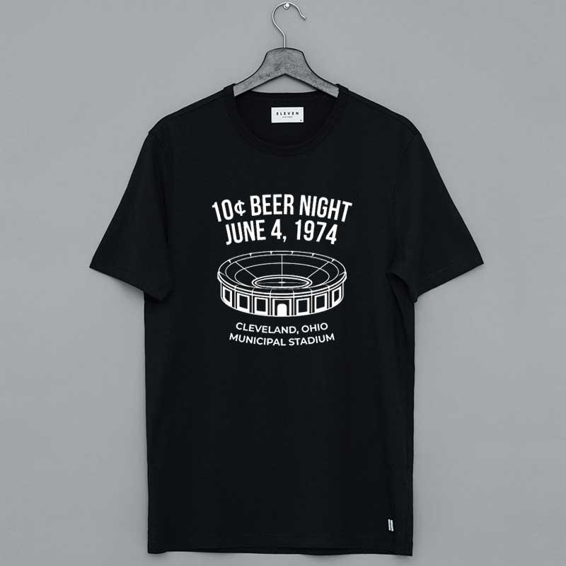 10 Cent Beer Night Shirt