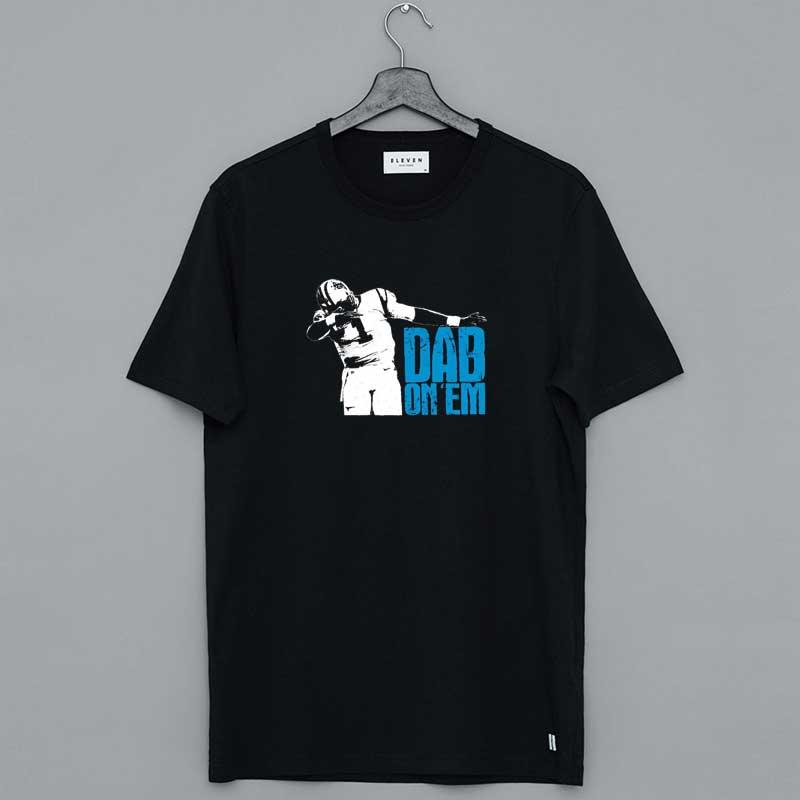 Dab On Em Panthers Shirt