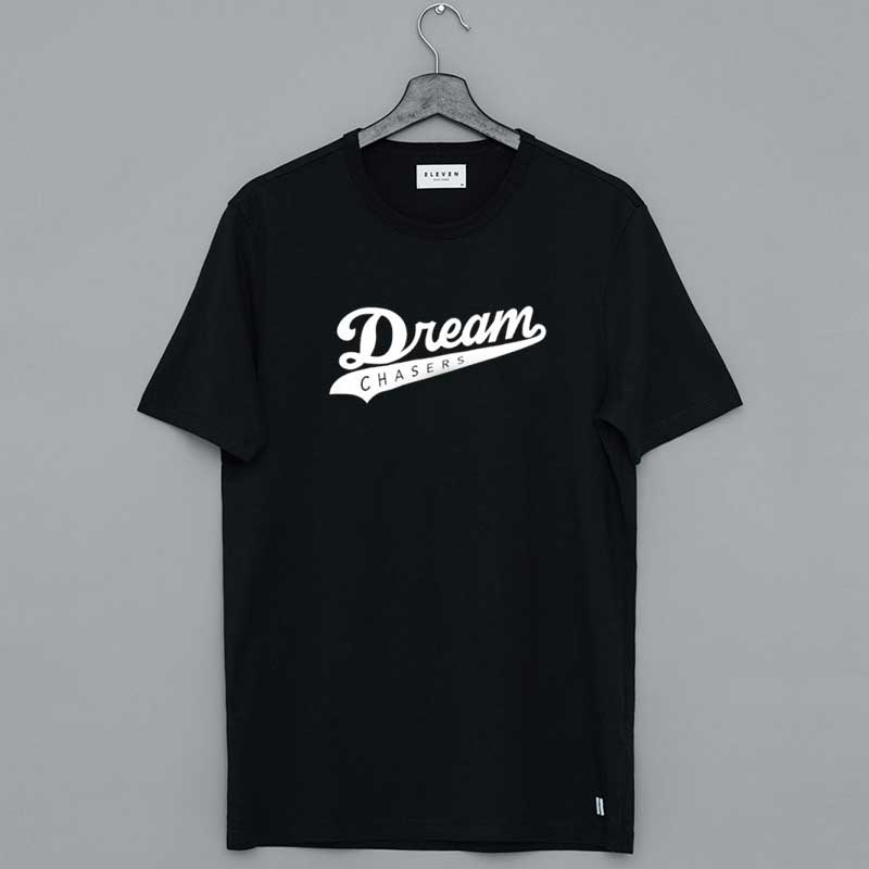 Dreamchasers Shirt Dream Chasers Merch T Shirt