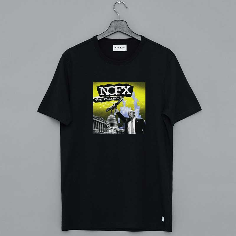 NOFX The Decline Trump Shirt
