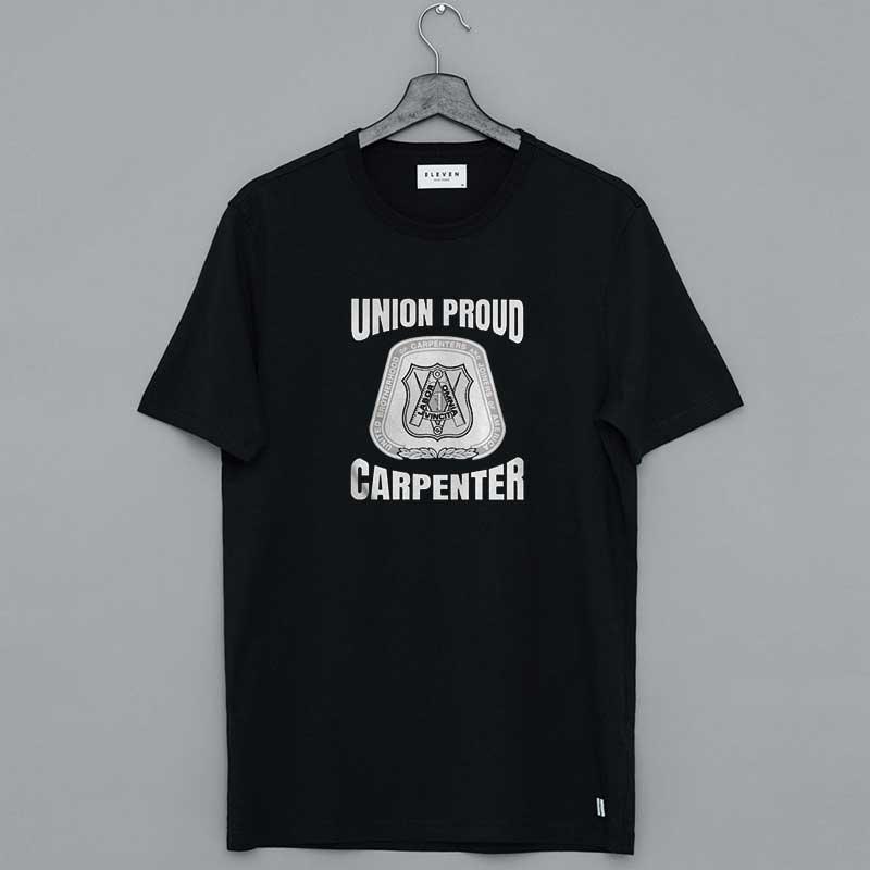 Union Proud Carpenter T Shirts