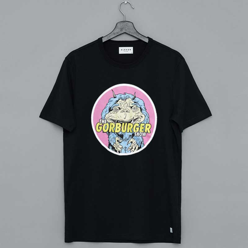 The Gorburger Show T-Shirt